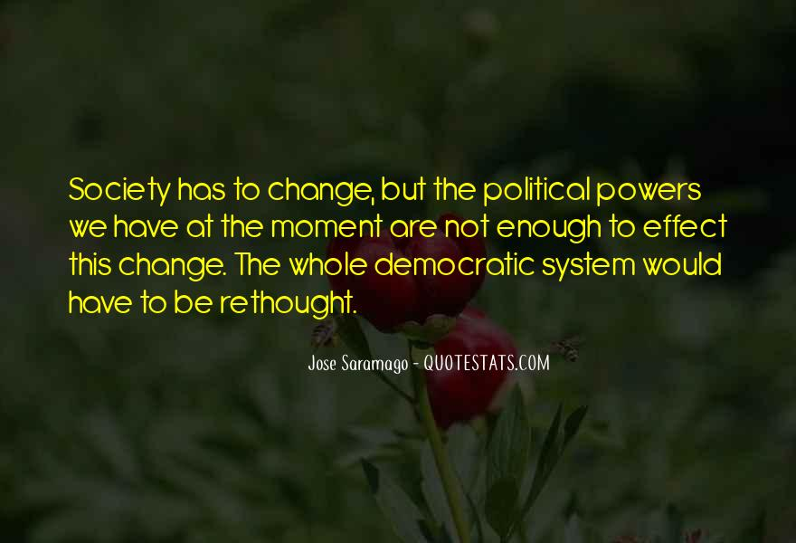 Quotes About Democratic Society #286272