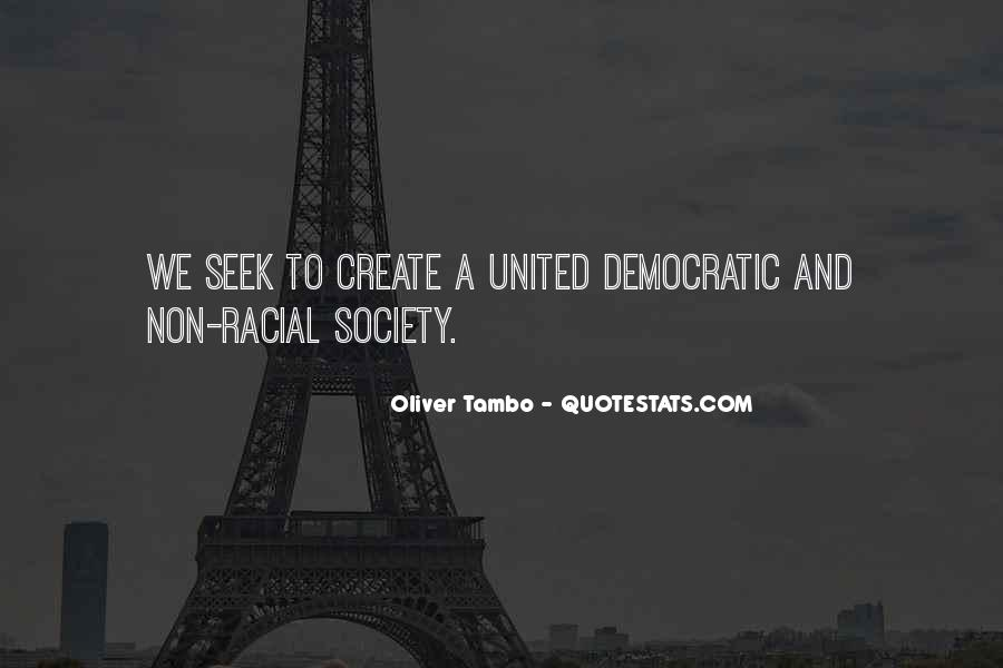 Quotes About Democratic Society #545007