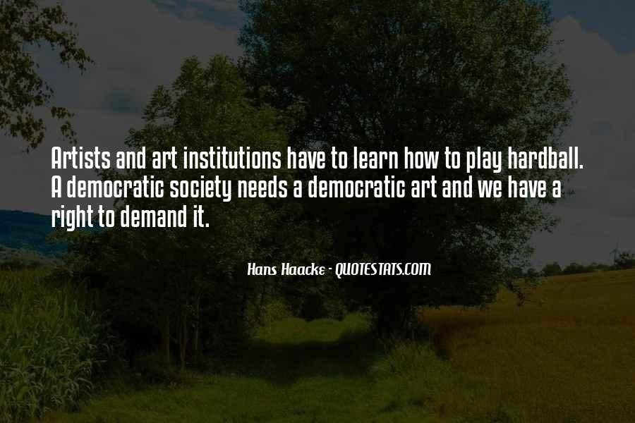 Quotes About Democratic Society #617865