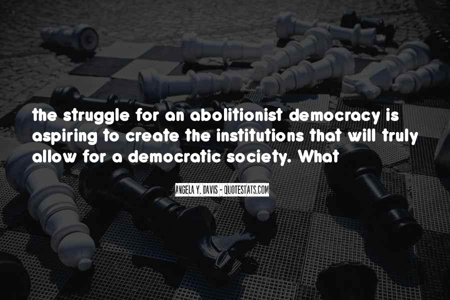 Quotes About Democratic Society #832049