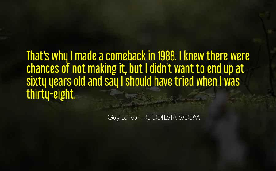 Quotes About A Comeback #1151235