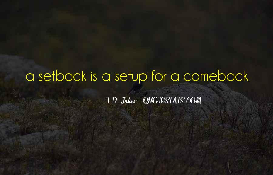 Quotes About A Comeback #1416921