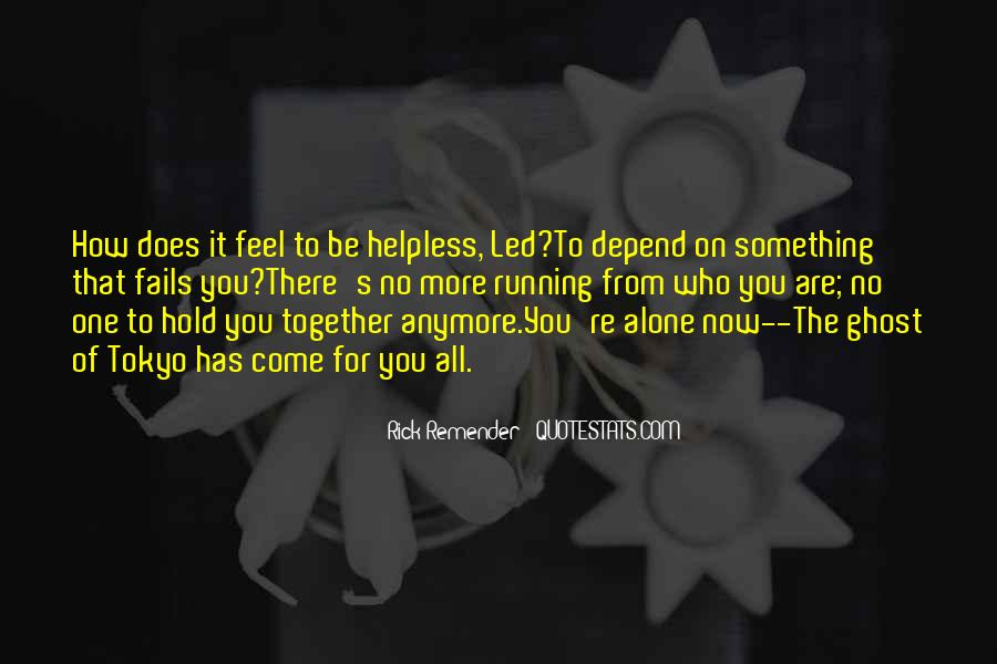 Quotes About The Helpless #187873