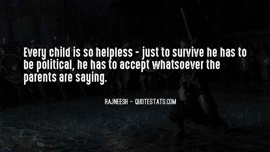 Quotes About The Helpless #235374