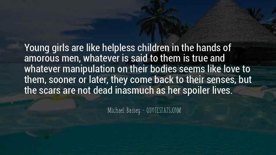 Quotes About The Helpless #264826