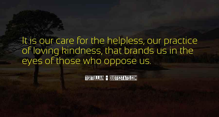Quotes About The Helpless #272591