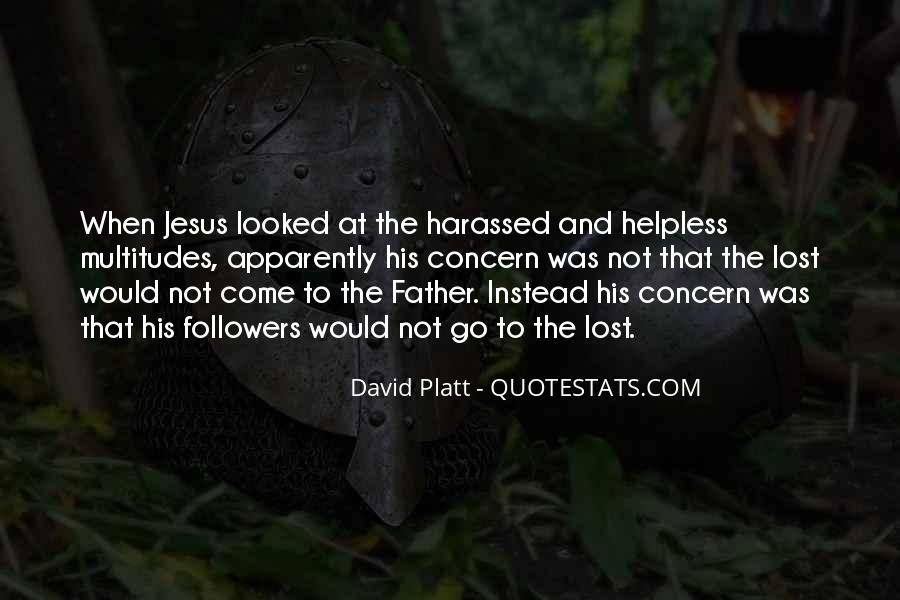 Quotes About The Helpless #305340