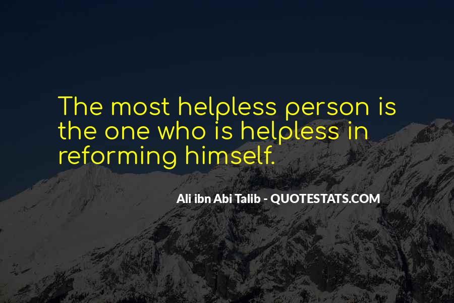 Quotes About The Helpless #322777