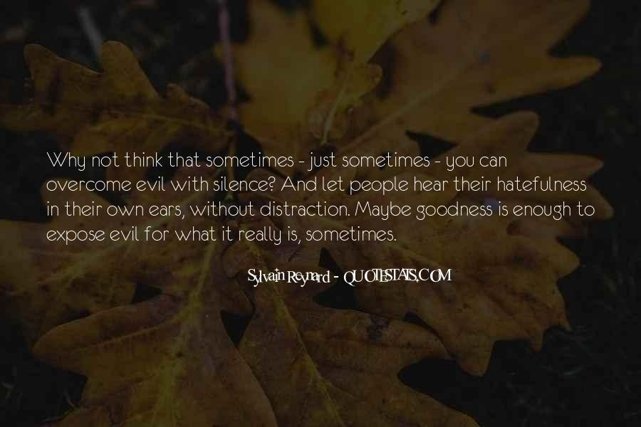 Quotes About Hatefulness #1192513