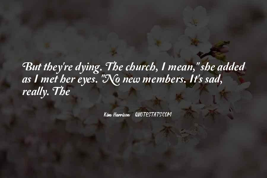 Quotes About Church Members #1088985