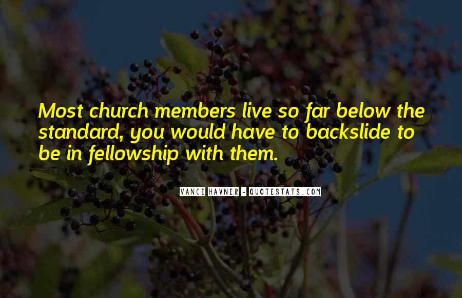 Quotes About Church Members #793940