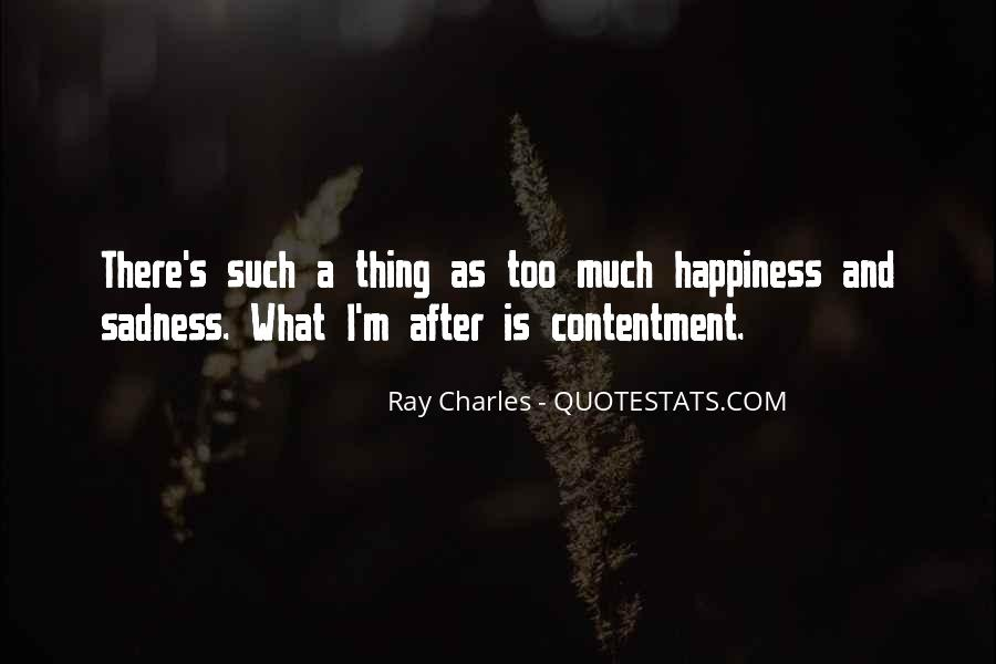 Quotes About Sadness After Happiness #147322