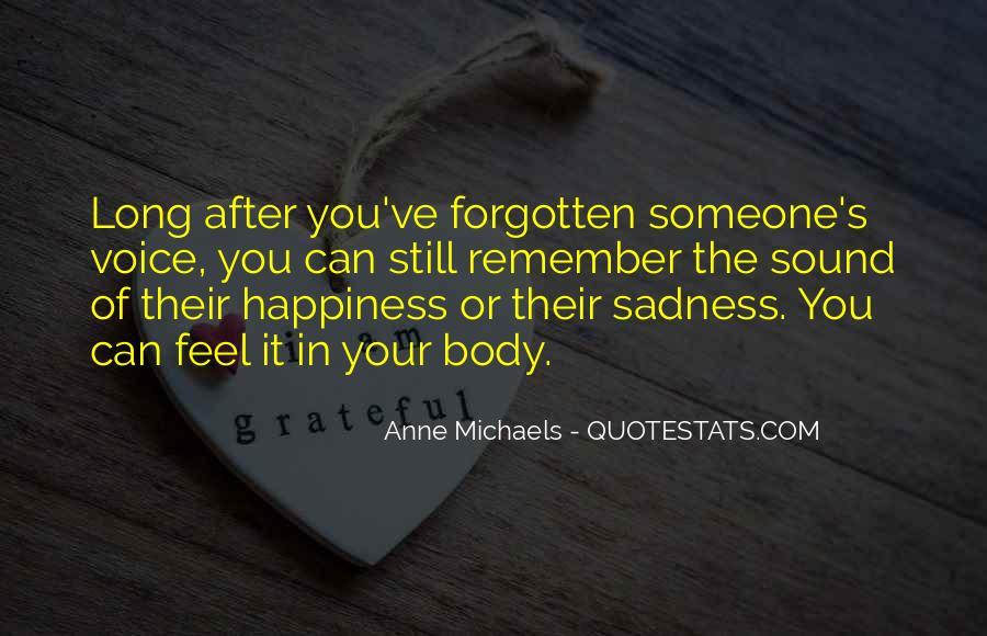 Quotes About Sadness After Happiness #680767