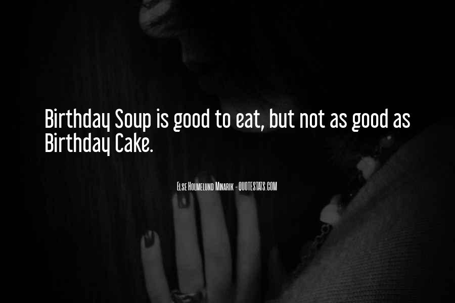 Quotes About Birthday Cake #1009161