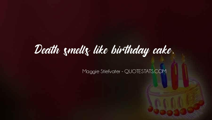 Quotes About Birthday Cake #1085201