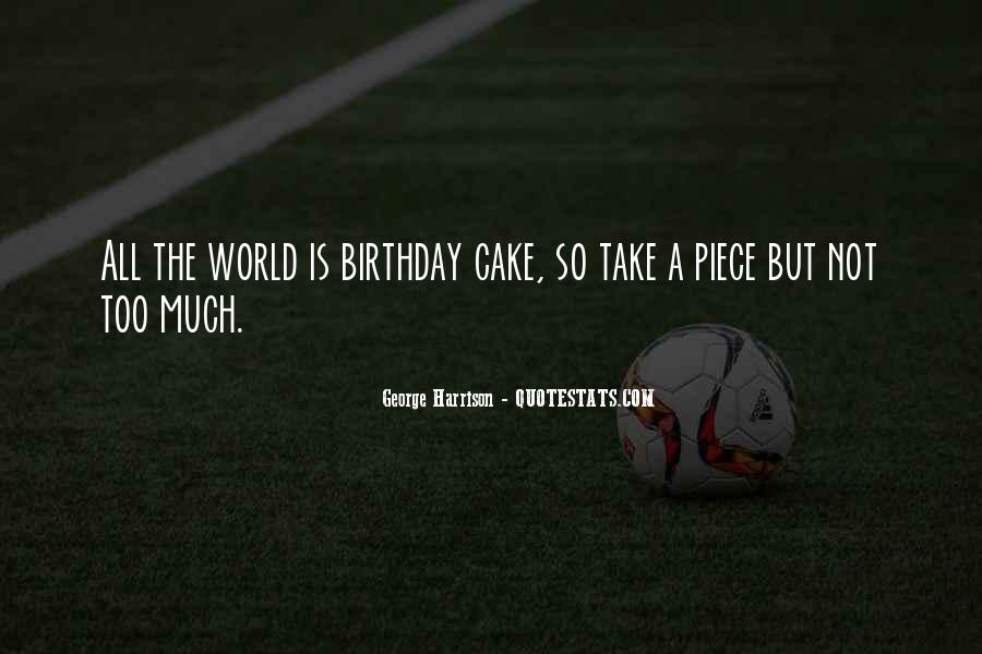 Quotes About Birthday Cake #1136835