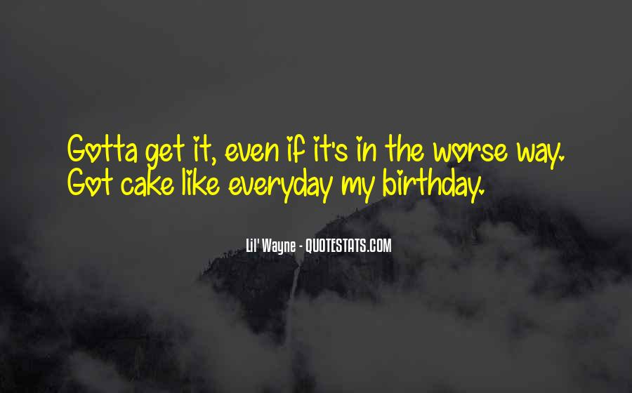 Quotes About Birthday Cake #1504594