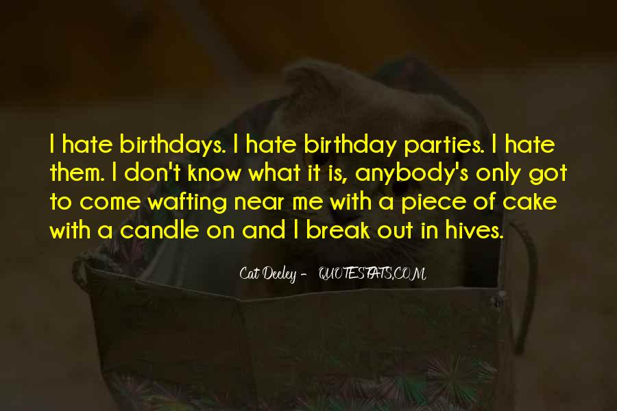 Quotes About Birthday Cake #1640384