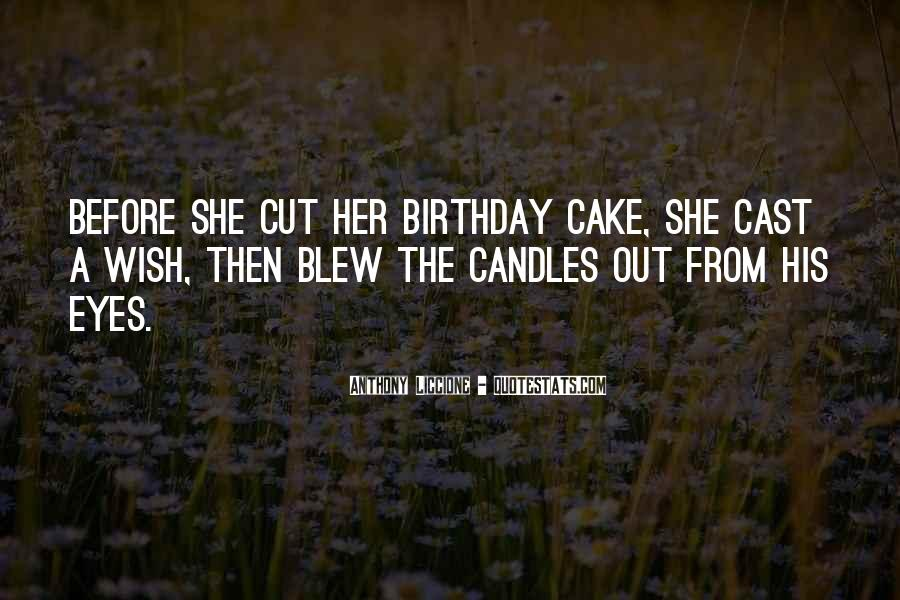 Quotes About Birthday Cake #1706575