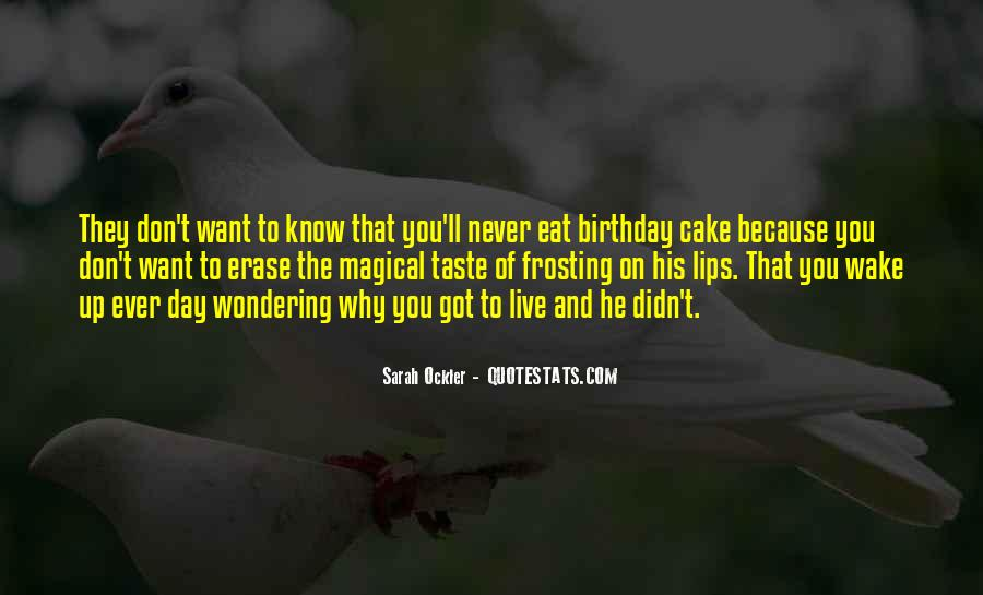Quotes About Birthday Cake #1731418