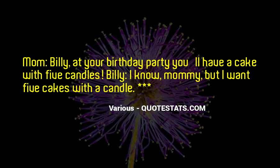 Quotes About Birthday Cake #1779266