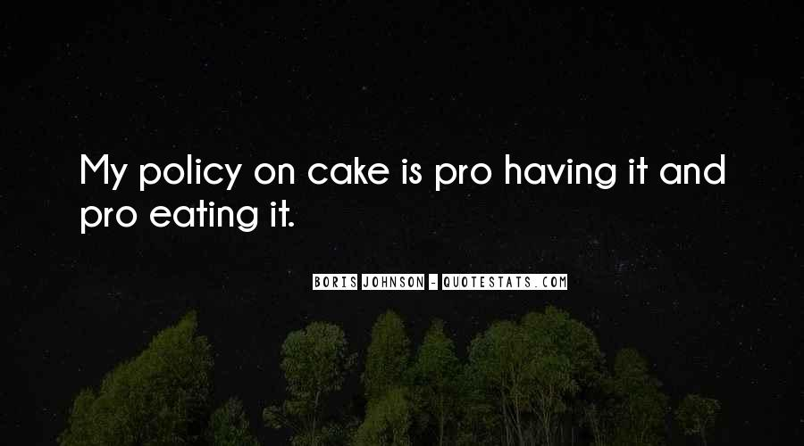 Quotes About Birthday Cake #1848143