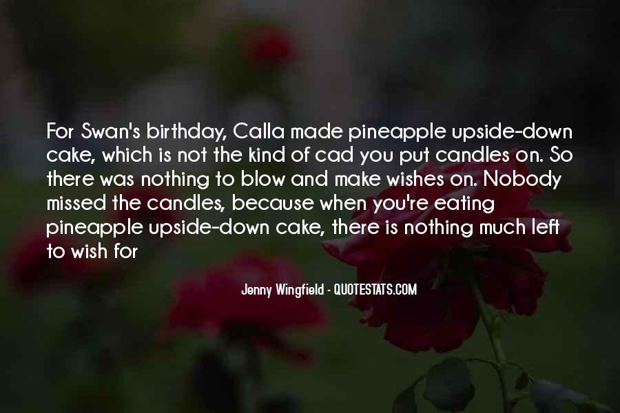 Quotes About Birthday Cake #325773