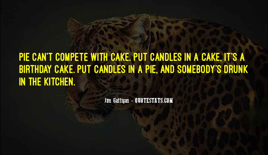 Quotes About Birthday Cake #51704