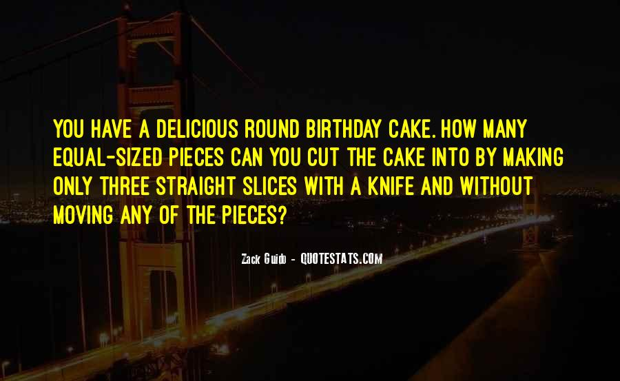 Quotes About Birthday Cake #548912