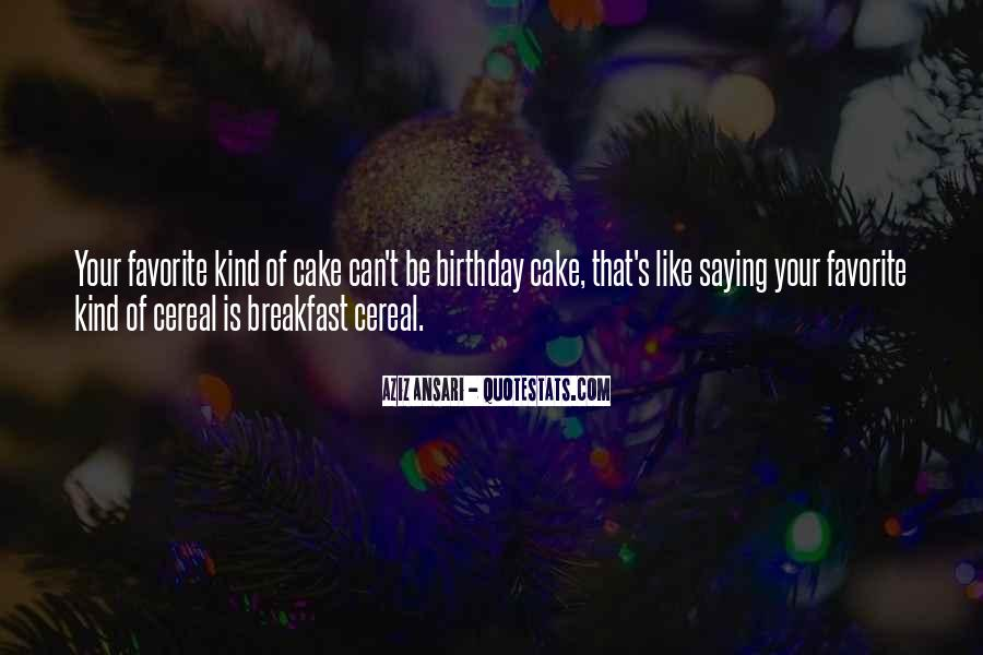 Quotes About Birthday Cake #67581