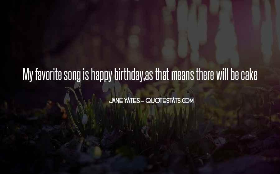 Quotes About Birthday Cake #72225