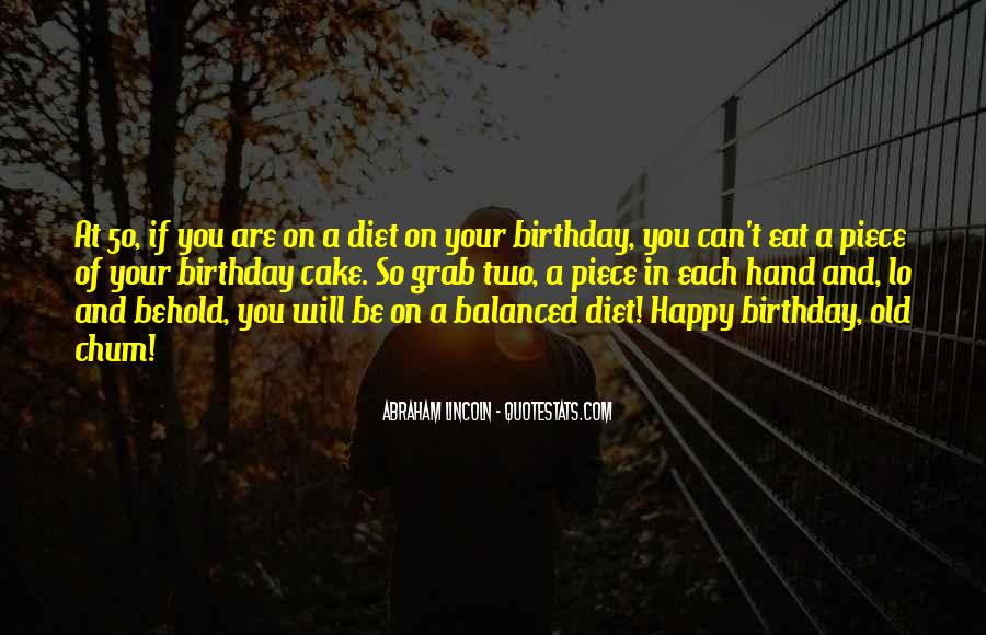 Quotes About Birthday Cake #743306