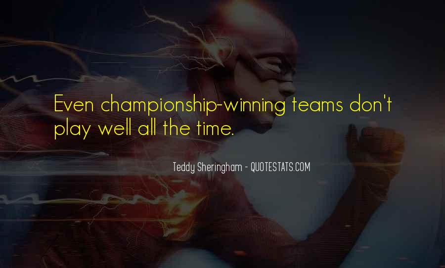 Quotes About Teams Winning #1109165