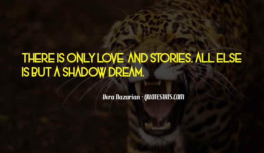 Quotes About Shadows And Love #1115141
