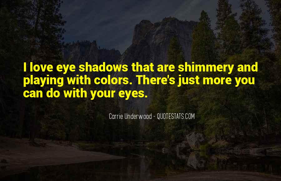 Quotes About Shadows And Love #1247621