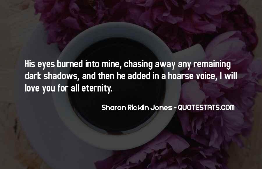 Quotes About Shadows And Love #1458574