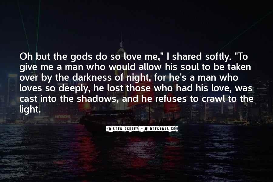 Quotes About Shadows And Love #1770814