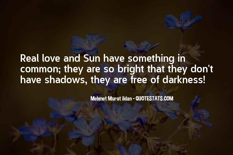 Quotes About Shadows And Love #485962