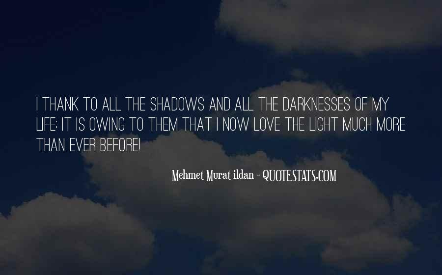 Quotes About Shadows And Love #708460