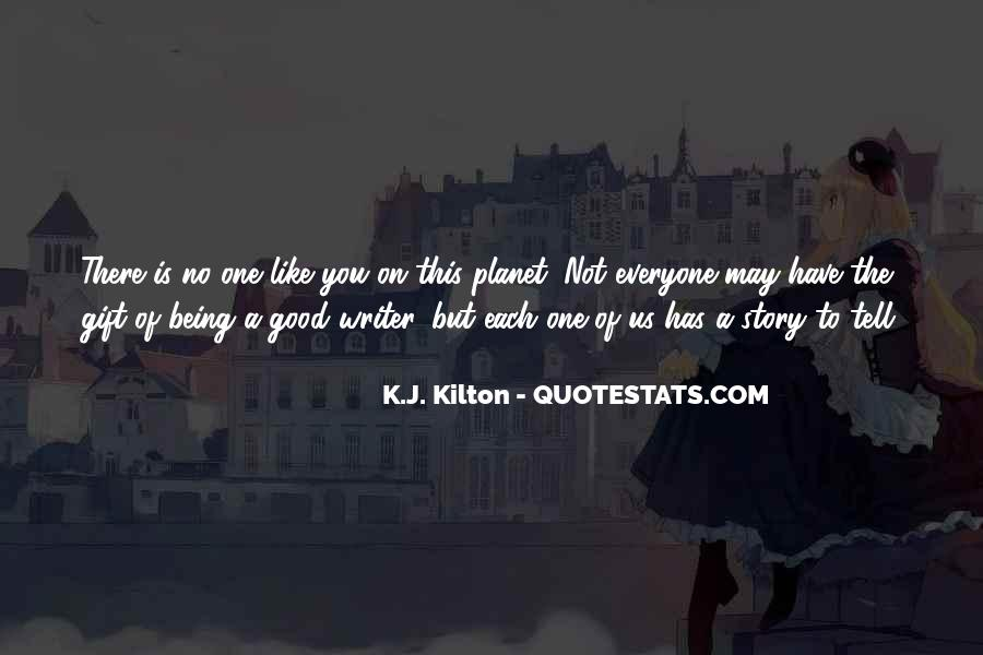 Quotes About Everyone Has A Story To Tell #1237431