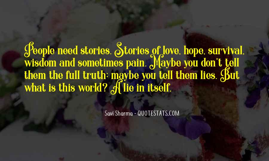 Quotes About Everyone Has A Story To Tell #1362870