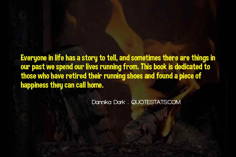 Quotes About Everyone Has A Story To Tell #1372132