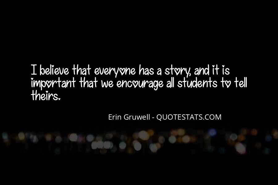 Quotes About Everyone Has A Story To Tell #1414907