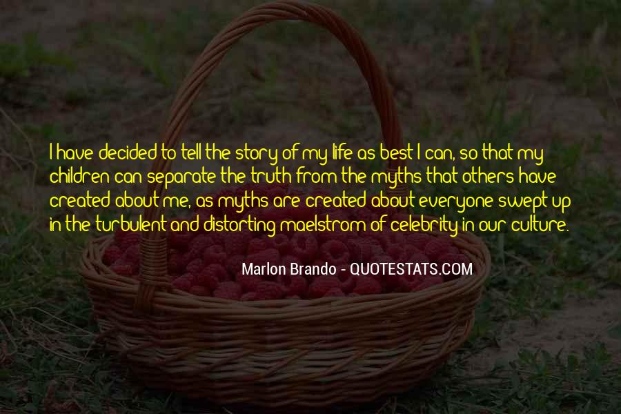Quotes About Everyone Has A Story To Tell #1470138