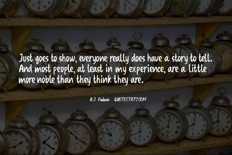 Quotes About Everyone Has A Story To Tell #1698031
