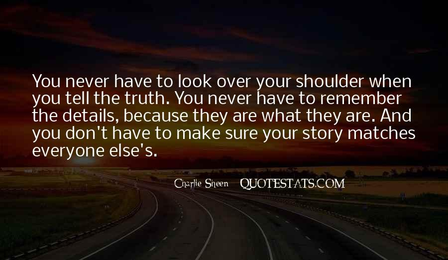 Quotes About Everyone Has A Story To Tell #1775279