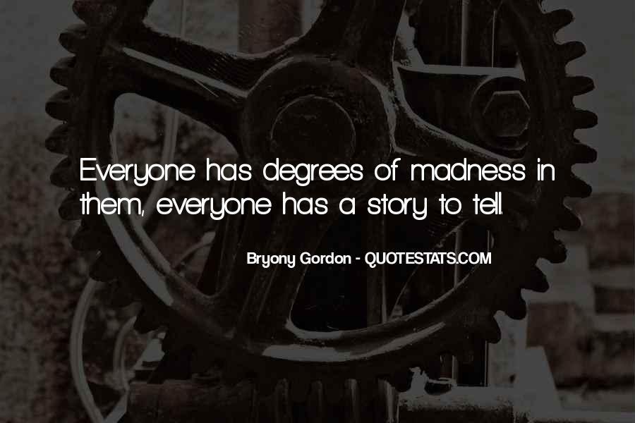 Quotes About Everyone Has A Story To Tell #259397