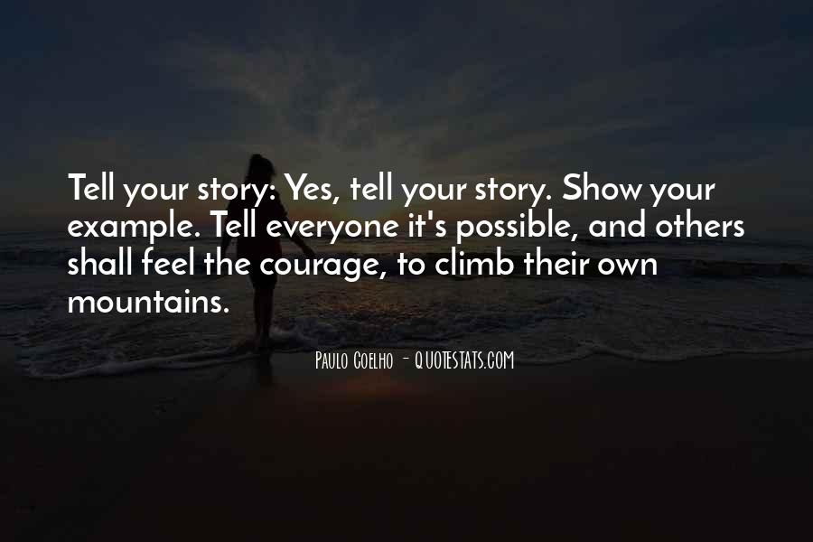 Quotes About Everyone Has A Story To Tell #271771
