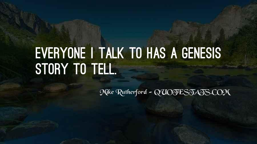 Quotes About Everyone Has A Story To Tell #505399