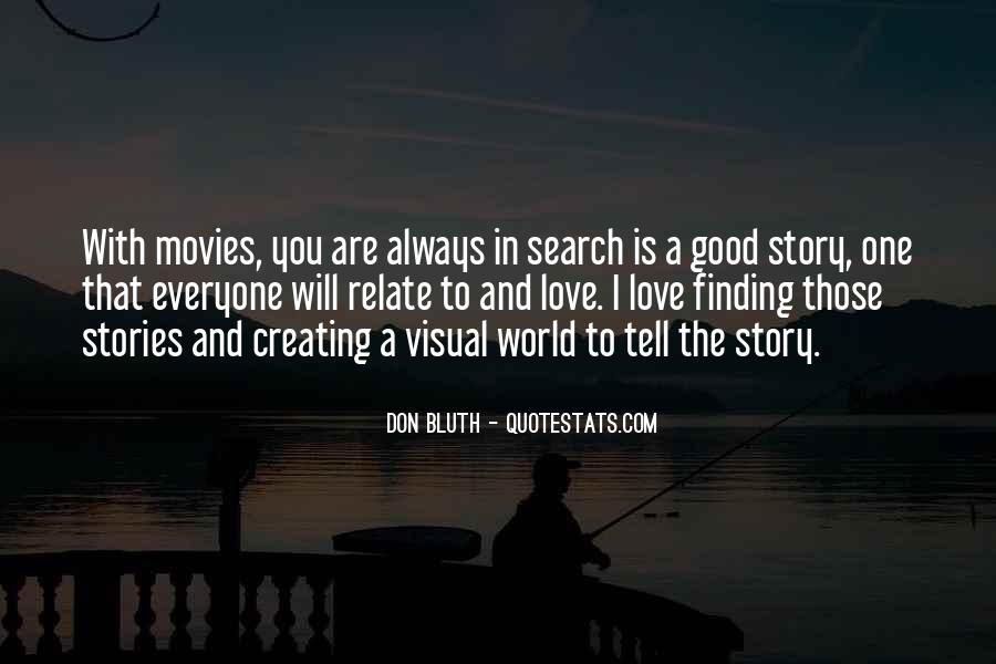 Quotes About Everyone Has A Story To Tell #930569